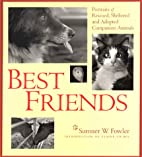 Best Friends: Portraits of Rescued,…