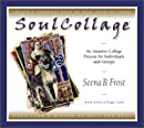 Soulcollage: An Intuitive Collage Process for Individuals and Groups, Frost, Seena B.