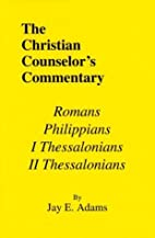 Romans, I & II Thessalonians, and…