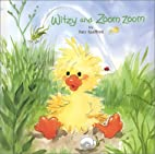 Witzy and Zoom Zoom by Suzy Spafford