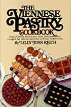 The Viennese Pastry Cookbook by Lilly…