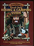 Smith, Timothy R.: Buck Wilder's Small Twig Hiking and Camping Guide: A Complete Introduction to the World of Hiking and Camping for Small Twigs of All Ages