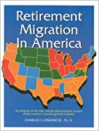 Retirement Migration in America: An Analysis…