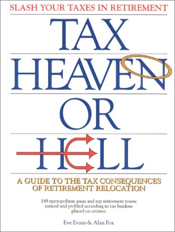 tax-heaven-or-hell-a-guide-to-the-tax-consequences-of-our-retirement-relocation
