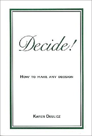 decide-how-to-make-any-decision