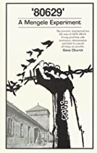 80629: A Mengele Experiment by Gene Church