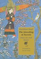 The Unveiling of Secrets: Diary of a Sufi…