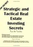 Strategic and Tactical Real Estate Investing…