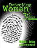 Heising, Willetta L.: Detecting Women: A Reader&#39;s Guide and Checklist for Mystery Series Written by Women