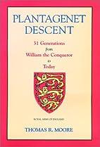 Plantagenet Descent: Thirty One Generations…