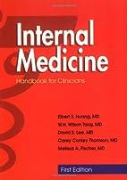 Internal Medicine: Handbook for Clinicians…
