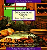 Kimmel, Stephanie Pearl: New American Cuisine: Pinot Gris Cookbook