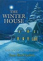 The Winter House by Joan Maccracken