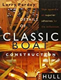 Pardey, Larry: Details of Classic Boat Construction: The Hull