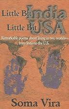 Little Bit India - Little Bit U.S.A.: Poems…