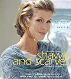 Thomas, Nancy J.: Shawls and Scarves: The Best of Knitter&#39;s Magazine