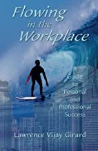 Flowing in the Workplace: A Guide to…