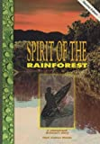 Mark Andrew Ritchie: Spirit of the Rainforest: A Yanomamo Shaman's Story