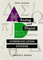 Analog and Digital Communication Systems by…