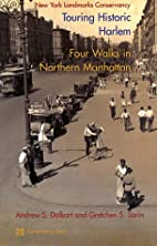 Touring Historic Harlem: Four Walks in…