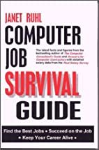 Computer Job Survival Guide by Janet Ruhl