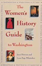 The women's history guide to Washington by…