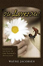 He Loves Me! Learning to Live in the…