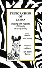Think Rather of Zebra; Dealing with Aspects…