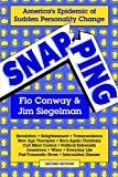 Siegelman, Jim: Snapping: America's Epidemic of Sudden Personality Change