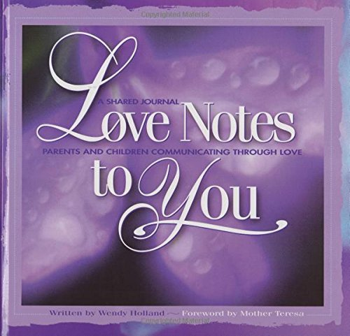 love-notes-to-you-a-shared-journal-parents-and-children-communicating-through-love