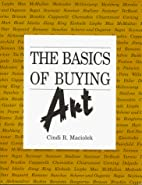 The Basics of Buying Art by Cindi R Maciolek