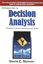 Introduction to Decision Analysis by David…