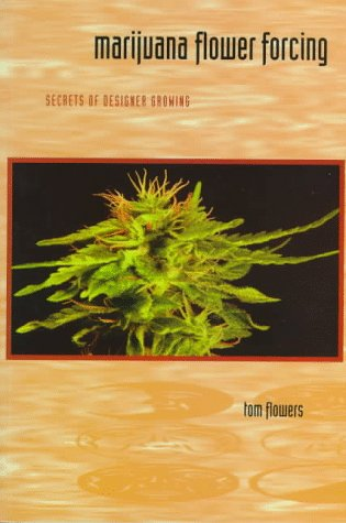 marijuana-flower-forcing-secrets-of-designer-growing