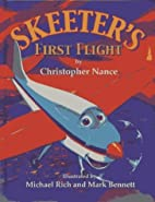 Skeeter's First Flight by Christopher…