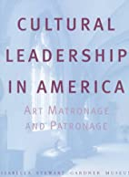 Cultural Leadership in America: Art…