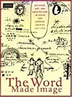 The Word Made Image: Religion, Art, and…