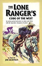 The Lone Ranger's Code of the West: An…