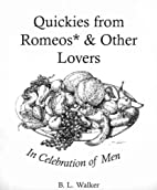 Quickies from Romeos* & other lovers: a…