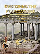 Restoring the Foundations: An Integrated…