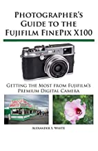 Photographer's Guide to the Fujifilm…