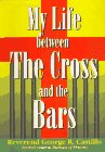 My Life between The Cross and the Bars by…