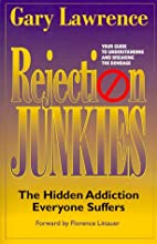 Rejection Junkies - The Hidden Addiction…