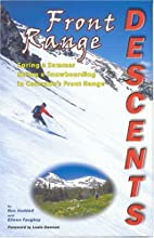Front Range Descents: Spring and Summer…