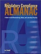 The Regulatory Compliance Almanac by Les…