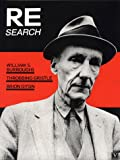 Vale, V.: Re/Search #4/5: W.S. Burroughs, Brion Bysin, Throbbing Gristle