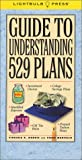 Morris, Virginia B.: Guide to Understanding 529 Plans