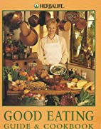 Good Eating Guide and Cookbook by Carolyn…