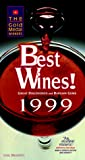 Gail Bradney: Best Wines!: The Gold Medal Winners 1999