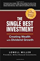 The Single Best Investment: Creating Wealth…