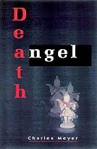 Death Angel by Charles Meyer